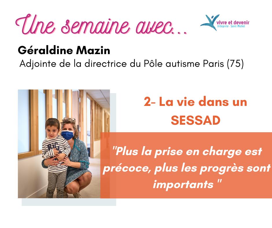 Une semaine avec Géraldine Mazin - la vie dans un SESSAD
